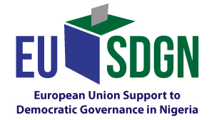 EURPEAN UNION SUPPORT TO DEMOCRATIC GOVERNANCE IN NIGERIA PROJECT (EU SDGN)
